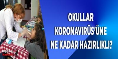 Okullar KoronaVirüs'üne Ne Kadar Hazırlıklı?