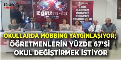 OKULLARDA MOBBİNG YAYGINLAŞIYOR; ÖĞRETMENLERİN YÜZDE 67'Sİ OKUL DEĞİŞTİRMEK İSTİYOR