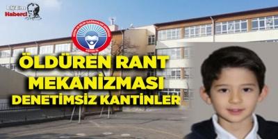 ÖLDÜREN RANT MEKANİZMASI DENETİMSİZ KANTİNLER