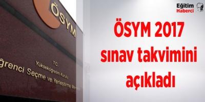 ÖSYM 2017 sınav takvimini açıkladı