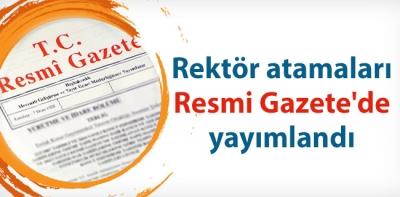 REKTÖR ATAMALARI RESMİ GAZETE'DE