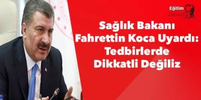 Sağlık Bakanı Fahrettin Koca Corona virüsü (koronavirüs) Günlük Korona Tablosu'nu açıkladı.