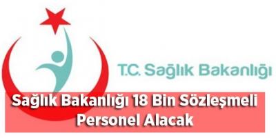 Sağlık Bakanlığı 18 Bin Sözleşmeli Personel Alacak