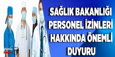 Sağlık Bakanlığı Personel İzinleri  Hakkında Önemli  Duyuru
