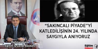 """""""SAKINCALI PİYADE""""Yİ KATLEDİLİŞİNİN 24. YILINDA SAYGIYLA ANIYORUZ"""