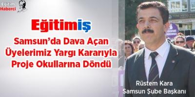 Samsun'da Dava Açan Üyelerimiz Yargı Kararıyla Proje Okullarına Döndü