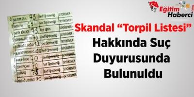 """Skandal """"Torpil Listesi"""" Hakkında Suç  Duyurusunda  Bulunuldu"""