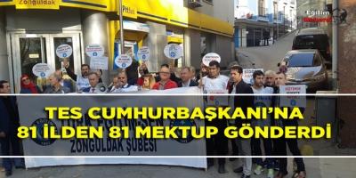 TES CUMHURBAŞKANI'NA 81 İLDEN 81 MEKTUP GÖNDERDİ