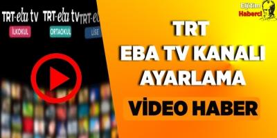 TRT  Eba Tv Kanal Ayarlama