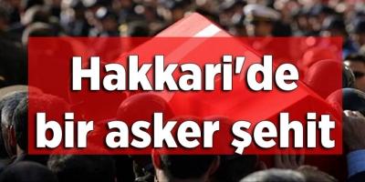 -  TSK: HAKKARİ'DE  BİR ASKER ŞEHİT OLDU