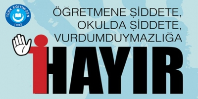 """TÜRK EĞİTİM SEN GENELBAŞKANI TALİP GEYLAN: """"ÖĞRETMENLERİMİZE YAPILANLARI ŞİDDETLE LANETLİYORUM."""""""