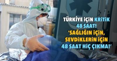 Türkiye için kritik 48 saat!
