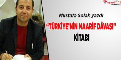 """""""Türkiye'nin Maarif Dâvası"""" Kitabı"""