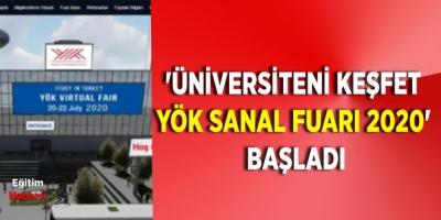 'Üniversiteni keşfet YÖK Sanal Fuarı 2020' başladı