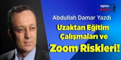 Uzaktan Eğitim Çalışmaları ve Zoom Riskleri!