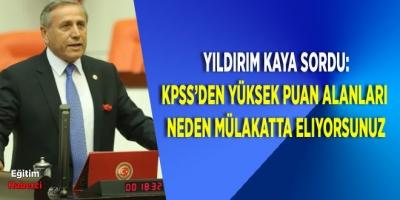 Yıldırım Kaya, Milli Eğitim Bakanı Ziya Selçuk'un yanıtlaması için TBMM'ye soru önergesi verdi