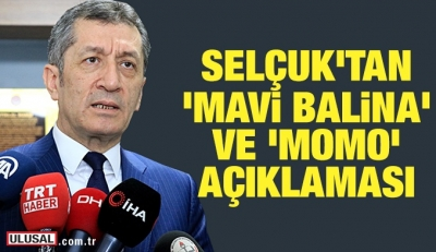 Ziya Selçuk'tan 'Mavi Balina' ve 'Momo' açıklaması