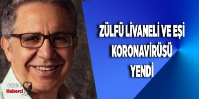 Zülfü Livaneli ve eşi koronavirüsü yendi