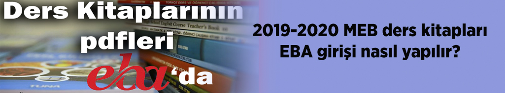 2019-2020 MEB ders kitapları EBA girişi nasıl yapılır?