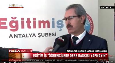 Eğitim İş Antalya Şube Başkanı Fatin Iltar 1. Dönemi Değerlendirdi