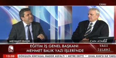 Eğitim İş Genel Başkanı Mehmet Balık Halk Tv`de Yazı İşleri Programının Konuğu Oldu