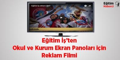 Eğitim İş'ten Okul ve Kurum Ekran Panoları için Reklam Filmi