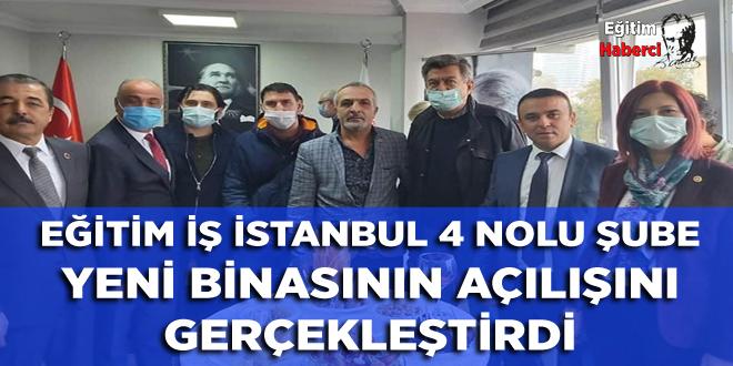 Eğitim İş İstanbul 4 Nolu Şube Yeni Binasının Açılışını Gerçekleştirdi