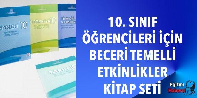 10. SINIF ÖĞRENCİLERİ İÇİN BECERİ TEMELLİ ETKİNLİKLER KİTAP SETİ