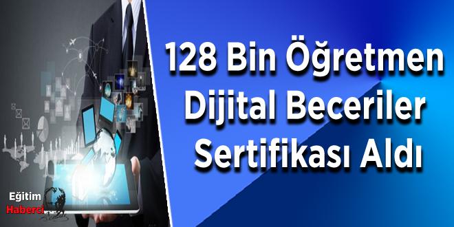 128 Bin Öğretmen  Dijital Beceriler  Sertifikası Aldı