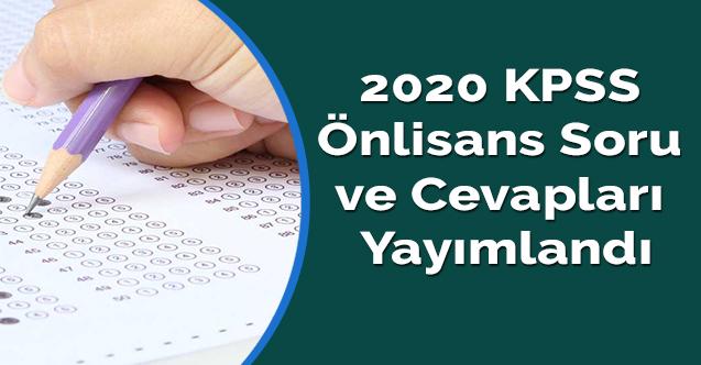 2020 KPSS önlisans soru ve cevapları yayımlandı