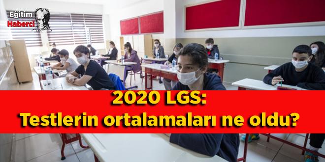 2020 LGS: Testlerin ortalamaları ne oldu?