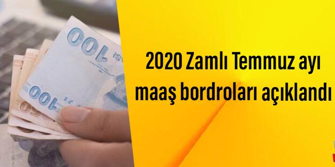 2020 Zamlı Temmuz ayı maaş bordroları açıklandı