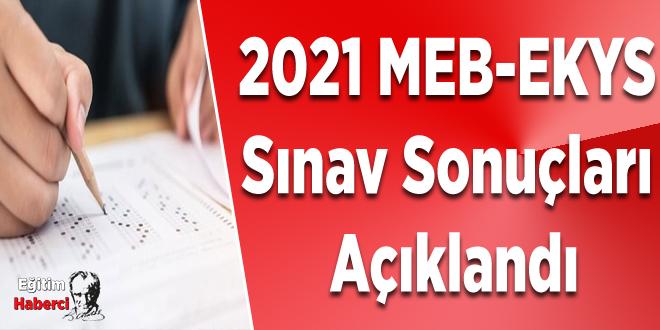 2021 MEB-EKYS sınav sonuçları açıklandı