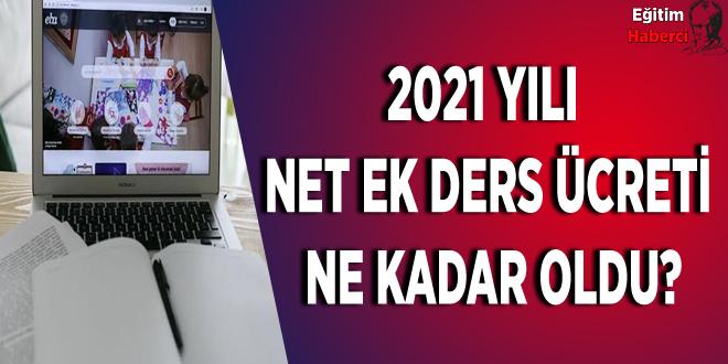 2021 Yılı Öğretmenlerin Ekders Ücreti Net Ne Kadar?