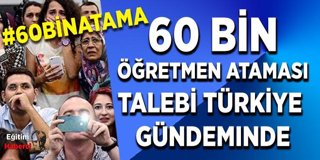 60 Bin Öğretmen Ataması Talebi Türkiye Gündeminde