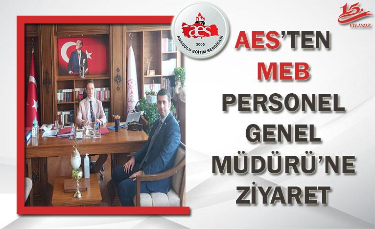AES'TEN MEB PERSONEL GENEL MÜDÜRÜ'NE ZİYARET