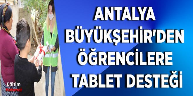Antalya  Büyükşehir'den  öğrencilere  tablet desteği