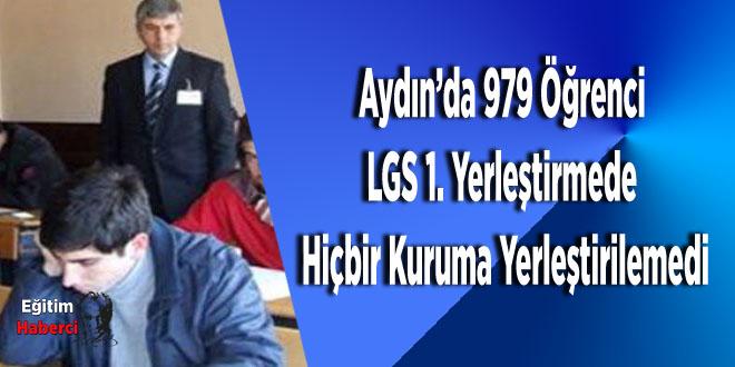 Aydın'da 979 Öğrenci  LGS 1. Yerleştirmede  Hiçbir Kuruma Yerleştirilemedi