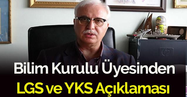 Bilim Kurulu üyesinden LGS ve YKS açıklaması