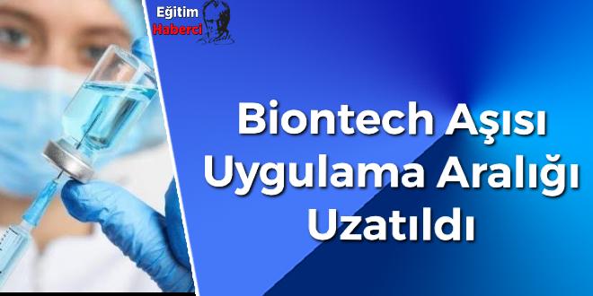 Biontech Aşısı Uygulama Aralığı Uzatıldı
