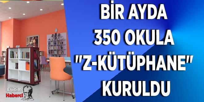 BİR AYDA 350 OKULA