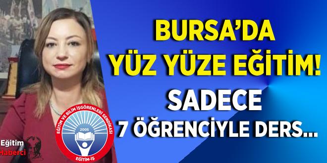 Bursa'da yüz yüze eğitim! Sadece 7 öğrenciyle ders…