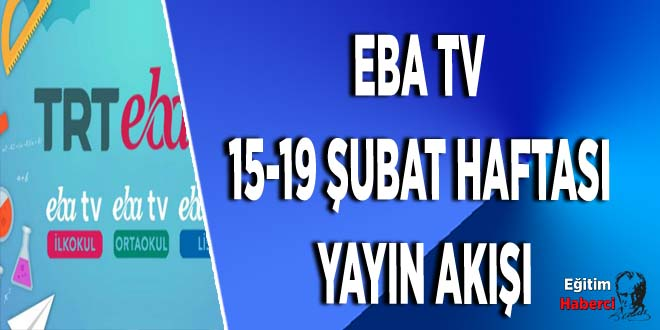 EBA TV 15-19 Şubat Haftası Yayın Akışı