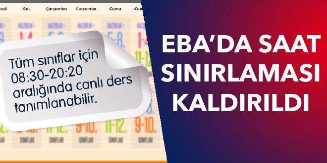 EBA'DA SAAT SINIRLAMASI KALDIRILDI
