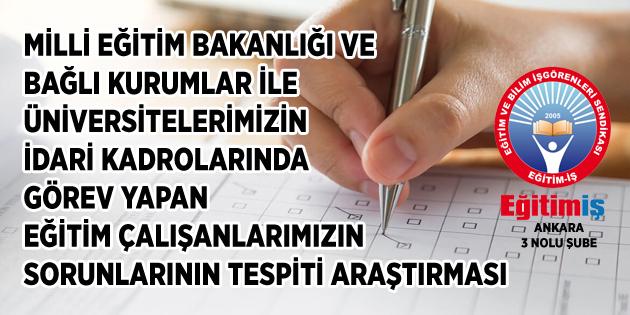 Eğitim İş Ankara 3 Nolu Şubeden Anket Çalışması