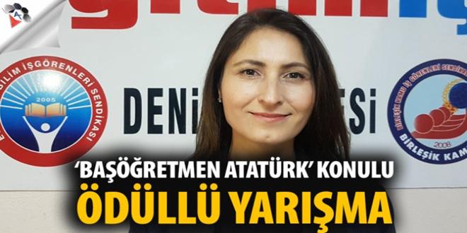 Eğitim-İş'ten 'Başöğretmen Atatürk' konulu ödüllü yarışma