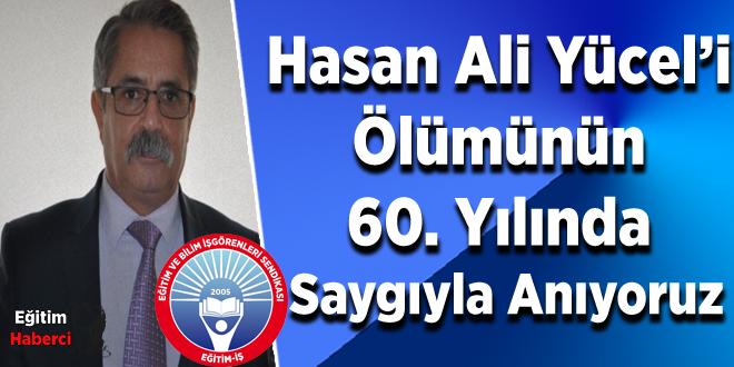 Hasan Ali Yücel'i Ölümünün 60. Yılında Saygıyla Anıyoruz