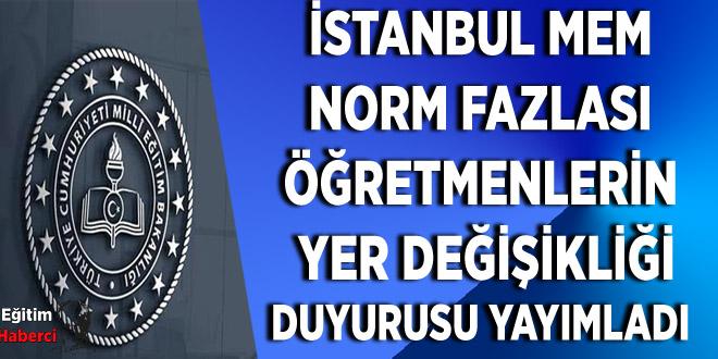 İstanbul Mem  Norm Fazlası  Öğretmenlerin  Yer Değişikliği Duyurusu Yayımladı