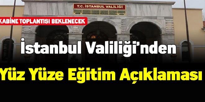 İstanbul Valiliğinden Yüz Yüze Eğitime Erteleme