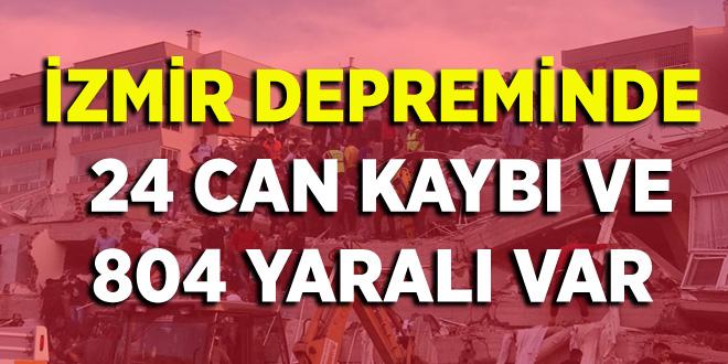 İZMİR DEPREMİNDE  24 CAN KAYBI VE  804 YARALI VAR